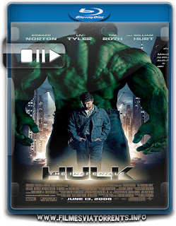 O Incrível Hulk Torrent - BluRay Rip 1080p Dual Áudio