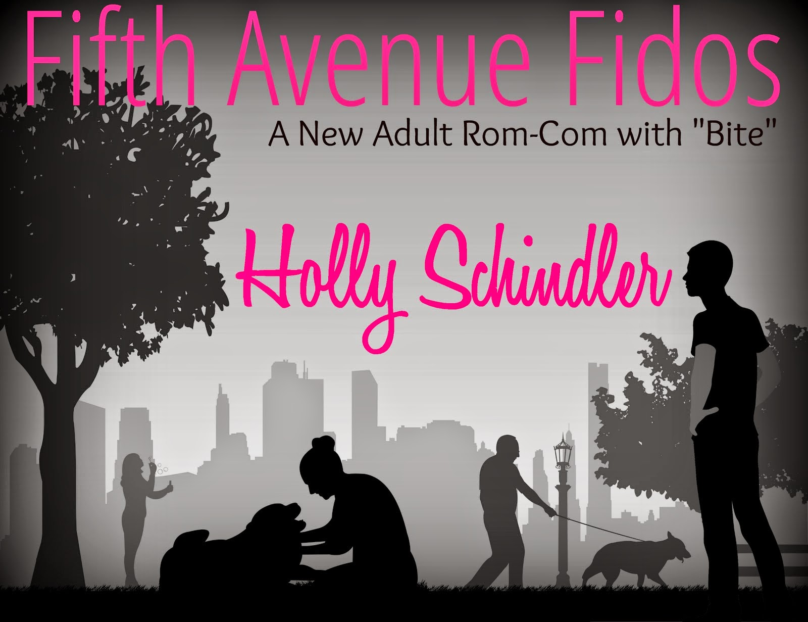 """FIFTH AVENUE FIDOS: A NEW ADULT ROM-COM WITH """"BITE"""""""