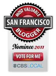 Most Valuable San Francisco Blogger Nominee 2011!