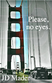 Please, no eyes.