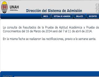 Resultados Prueba de Aptitud Académica UNAH Universidad Nacional Autónoma de Honduras 2014 7 al 11 de Abril