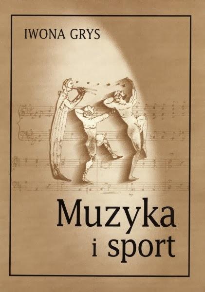 """Okładka książki """"Muzyka i sport"""" Iwony Grys"""