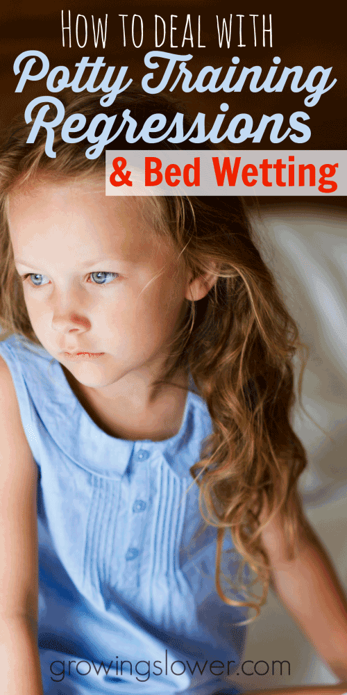 Find out how to deal with potty training regressions and bed wetting at www.growingslower.com #pottytraining #bedwetting