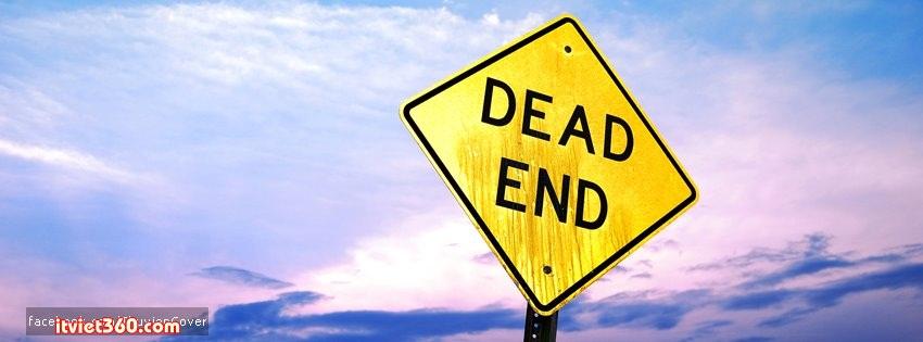 Ảnh bìa Facebook ấn tượng, độc - Cover FB timeline, dead end