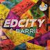 EDCITY - É BARRIL (2015)