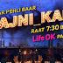 Life Ok to replace 'JKHRR' with 'Bahu Hamari Rajni Kant'  from 8 February ,Promo