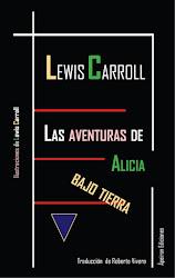 """Traducción de """"Las aventuras de Alicia bajo tierra"""" (Ápeiron Ediciones)"""