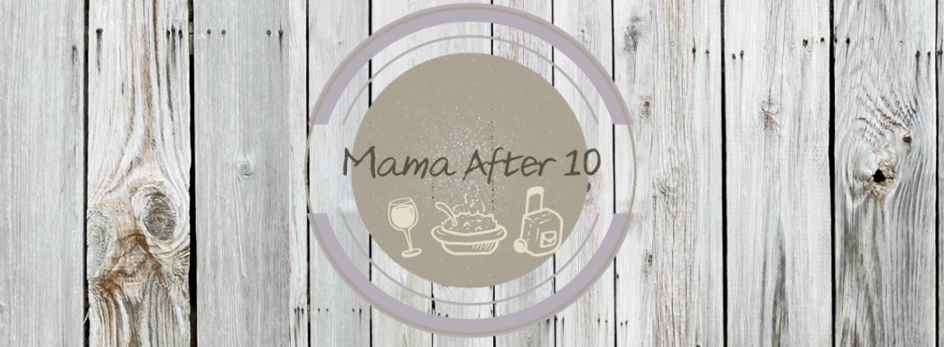 Mama After 10
