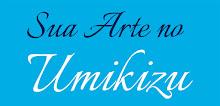 Sua Arte no Umikizu