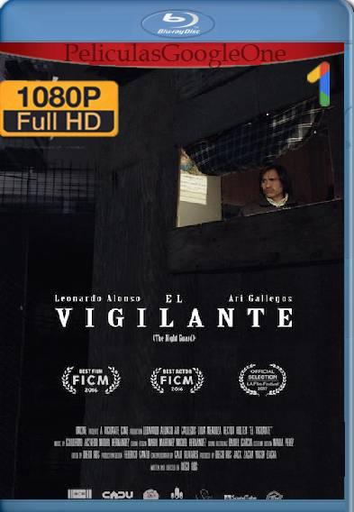 El Vigilante (2016) HD [1080p] [Latino-Ingles] [GoogleDrive]