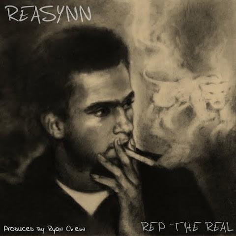 Mixtape: Reasynn - Rep The Real