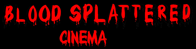 Blood Splattered Cinema