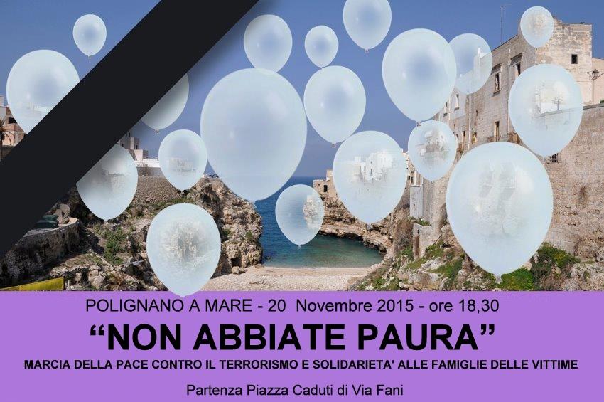 """""""NON ABBIATE PAURA"""" Marcia della pace contro il terrorismo"""