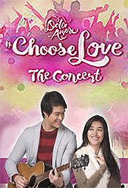 Dolce Amore Choose Love The Concert