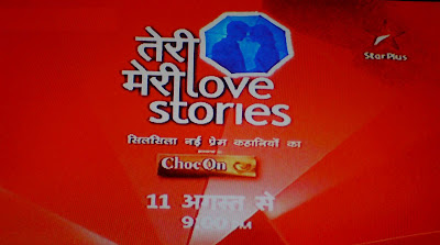 Teri Meri Love Stories on Star Plus