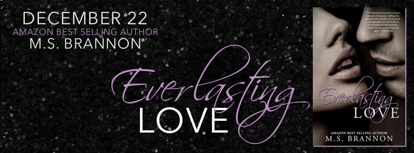Release Blitz – Everlasting Love by M.S. Brannon