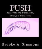 """Push"" is now available in paperback and also on Kindle!"