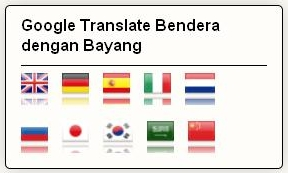 Membuat Google Translate Bendera, Icon Bendera, Google Terjemahan, Widget