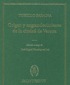 """TORELLO SARAINA,""""El origen y engrandecimiento de la ciudad de Verona"""", IEH-CSIC, 2006"""