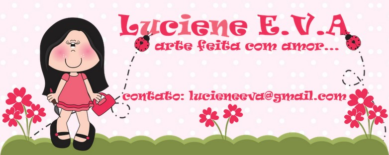 Luciene e.v.a