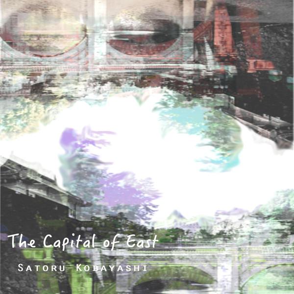 [Album] 小林悟 – the Capital of East (2016.03.31/MP3/RAR)