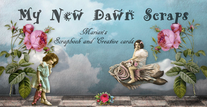 MyNewDawnScraps and more