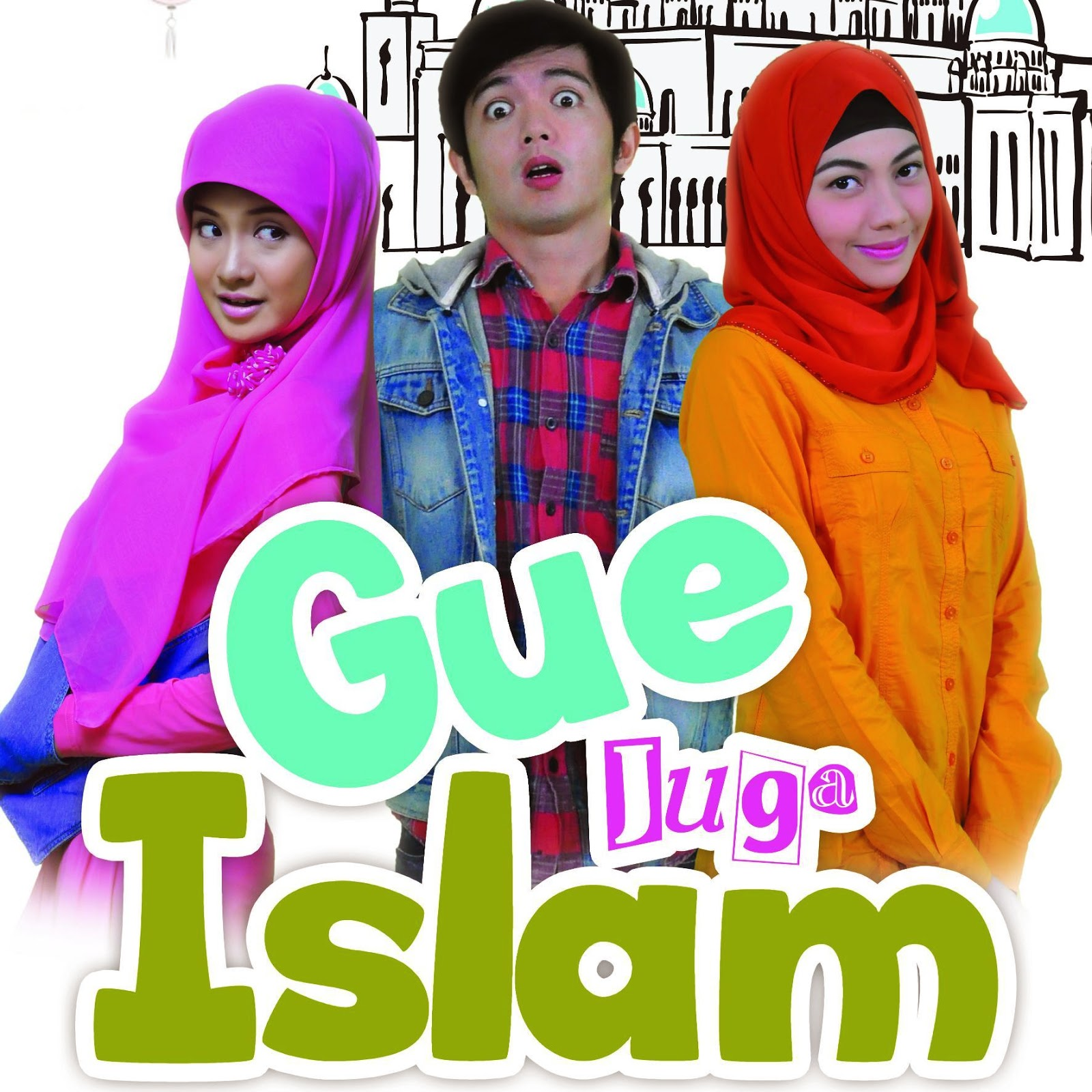 Pemain Sinetron Gue Juga Islam SCTV