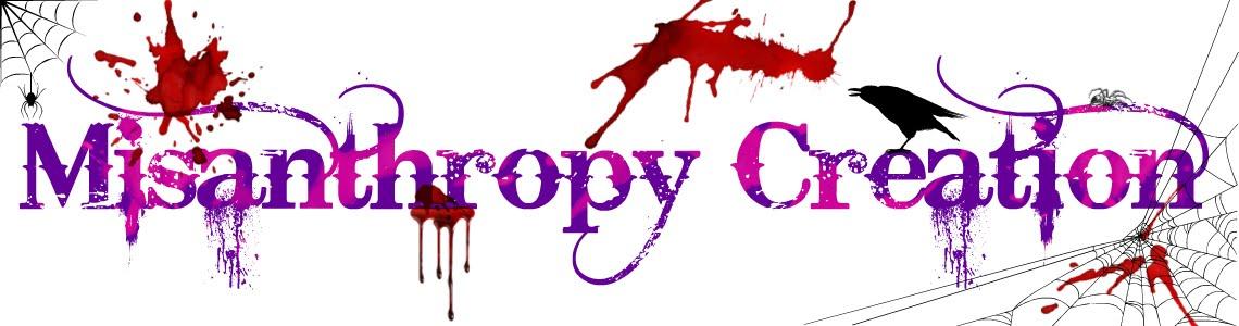 misanthropy creation