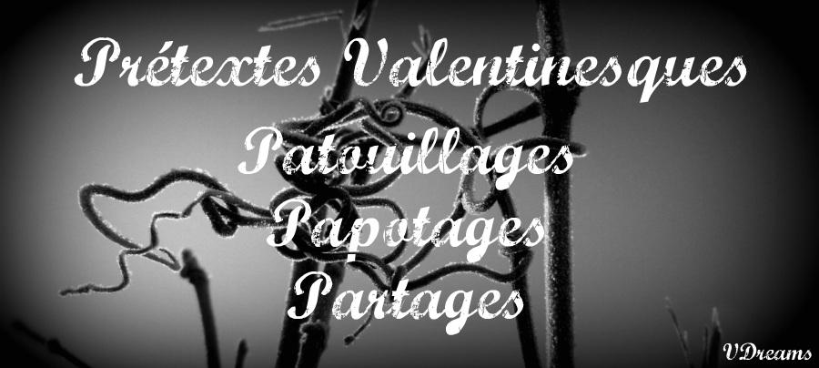 Pretextes Valentinesques