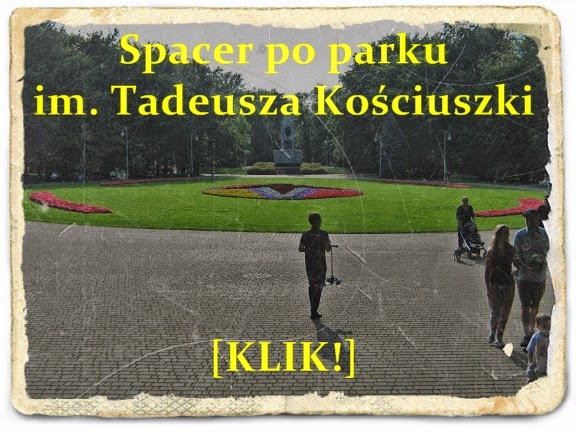 https://picasaweb.google.com/109487448258231847369/ParkKosciuszkiWKatowicach#