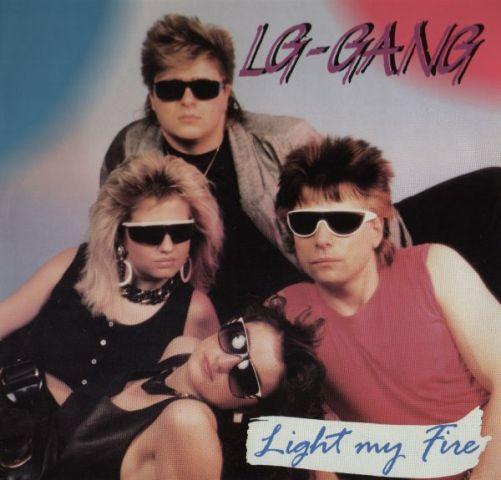 LG-Gang - Light My Fire (Vinyl,12'',45 RPM) (1988)