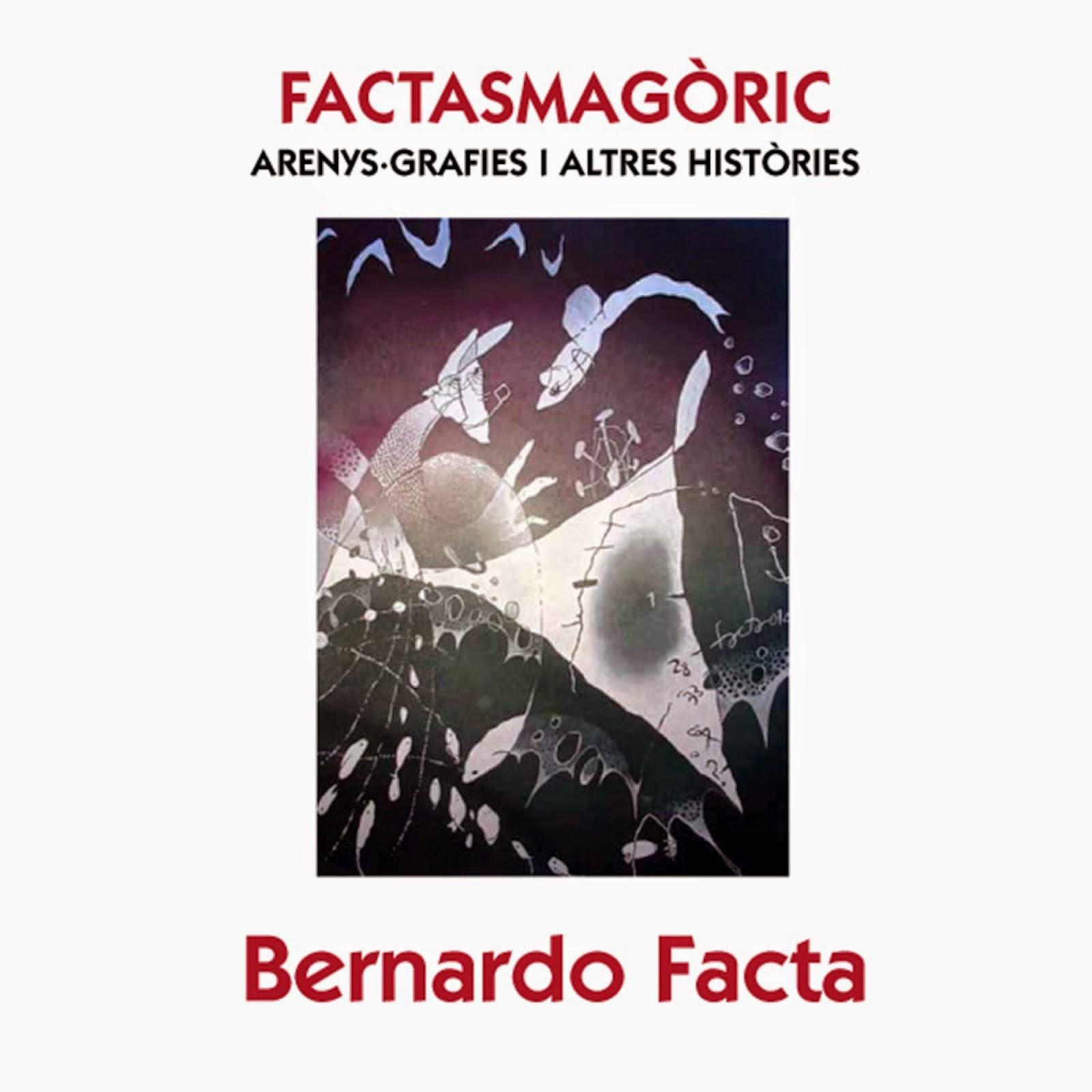Factasmagoric