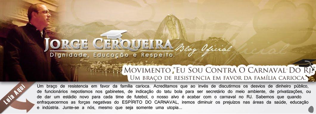 """Blog Oficial  / Bp. Jorge Cerqueira . :: MOVIMENTO """"EU SOU CONTRA O CARNAVAL DO RJ."""" ::"""