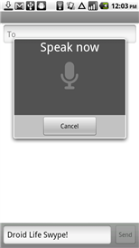Voice to text.