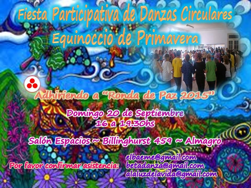 FIESTA PARTICIPATIVA DE DANZAS CIRCULARES~RONDA DE PAZ 2015