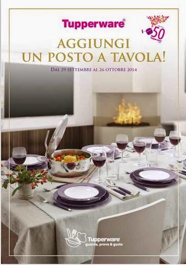 Il mondo di elena nuovo volantino offerte tupperware 29 settembre 26 ottobre 2014 - Aggiungi un posto a tavola 13 ottobre ...