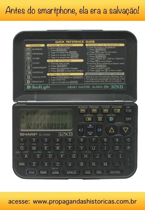 Agenda eletrônica fez um grande sucesso nos anos 90 por armazenar telefones e pequenas atividade em um dispositivo que cabe no bolso.