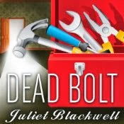 Dead Bolt Juliet Blackwell narrator Xe Sands