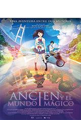 Ancien y el mundo mágico (2017) BDRip 1080p Español Castellano AC3 5.1 / Español Castellano DTS-HD 5.1 / Japones DTS 5.1