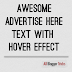 Awesome Advertise Here Text with Hover Effect