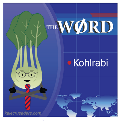 Kohlrabi Report - The Word