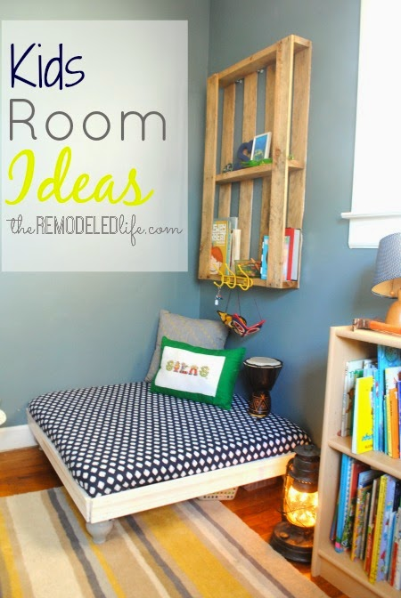The Remodeled Life Kids Room Ideas
