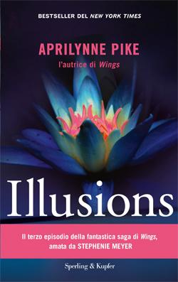 http://4.bp.blogspot.com/-Ds2hTnYcNM4/TzZRqauQ7fI/AAAAAAAACMs/mXKZeeJeIhI/s1600/Illusions+di+Aprilynne+Pike.jpeg