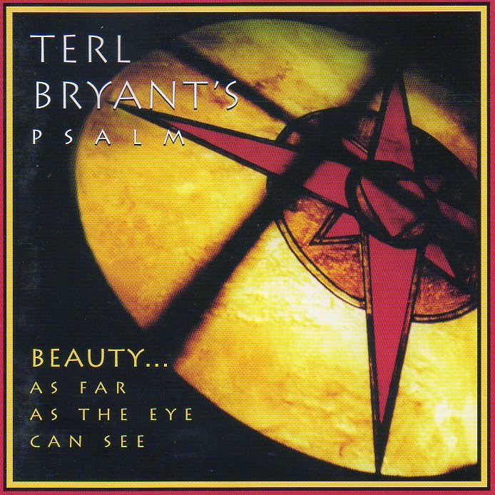 Terl Bryant - Beauty... As Far As The Eye Can See (1997)