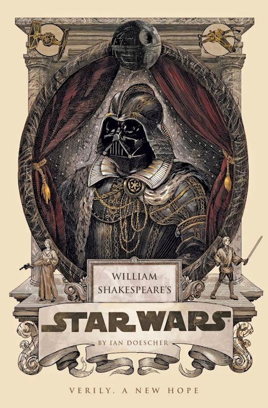 The qwillery june 2014 return once more to a galaxy far far away with this sublime retelling of george lucass epic star wars in the style of the immortal bard of avon fandeluxe Choice Image