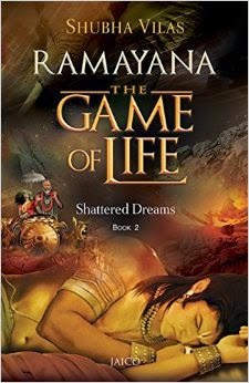 Ramayana, Shubha Vilas, Namrata Kumari, The game of life, shattered dreams, book review, ramayana in english