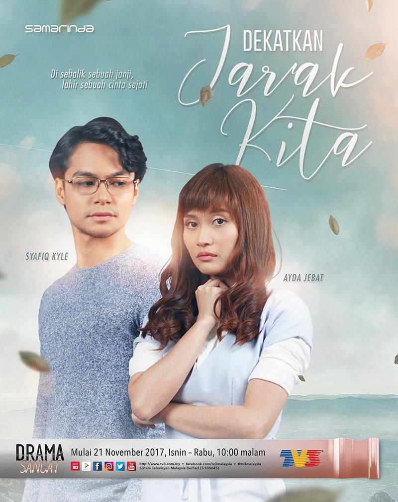 OST Dekatkan Jarak Kita (Samarinda TV3) Isnin-Rabu (10 malam)