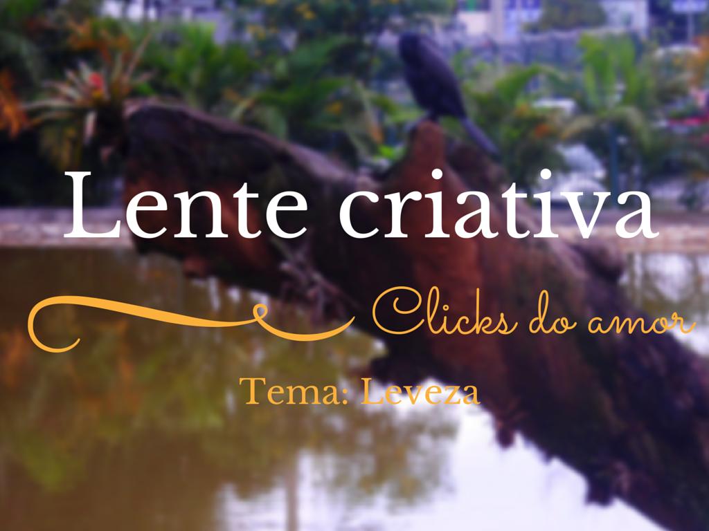 Lente Criativa: Leveza