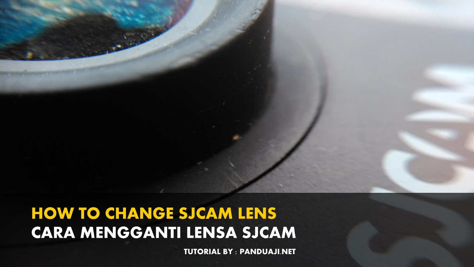 cara mengganti lensa sjcam