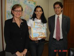 Com coordenadora de direitos humanos do MEC e chefe de gabinete adjunto em Brasilia
